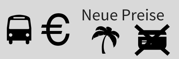 Banner mit Symbolen für Bus, Eurozeichen, Palme und durchgestrichene Karte und Text: Neue Preise